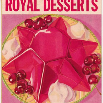 1934 - Century of Progress Recipes for Royal Desserts - Books