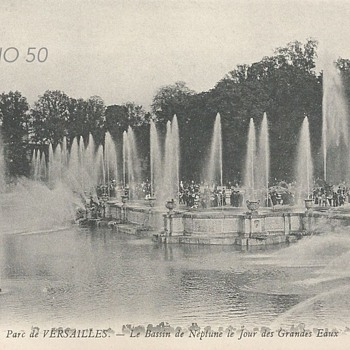 PARC DE VERSAILLES – LE BASSIN DE NEPTUNE ET LE JOUR DES GRANDES EAUX  - Postcards