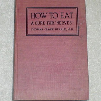 1921 How to Eat / A Cure for Nerves