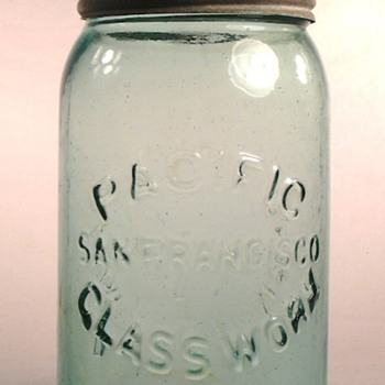 Early Canning Jars made in San Francisco, California