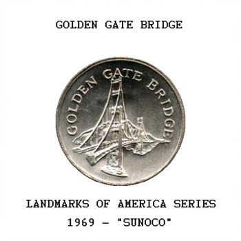 "Sun Oil Co. ""Landmarks"" Token - Golden Gate Bridge - US Coins"