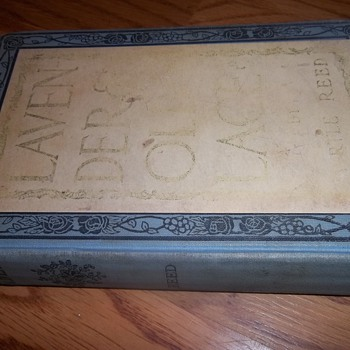 Lavender and Old Lace by Myrtle Reed- signed 1910 - Books