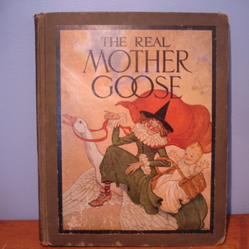THE REAL MOTHER GOOSE  FIRST PRINTING? - Books