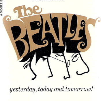 The Beatles: Yesterday, Today, and Tomorrow by Anthony Scaduto