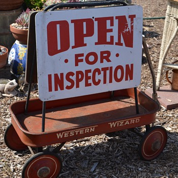 Old Sandwichboard - OPEN FOR INSPECTION and a Western Wizard Red Wagon - Advertising