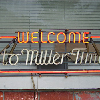 "Vintage ""Welcome to Miller Time"" Neon Sign - Signs"