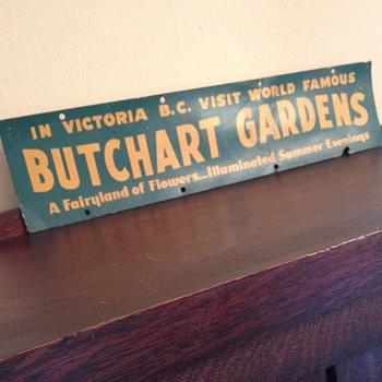 Butchart Gardens Cardboard Sign