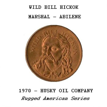 "Husky Oil Co. - ""Wild Bill Hickok"" Token"
