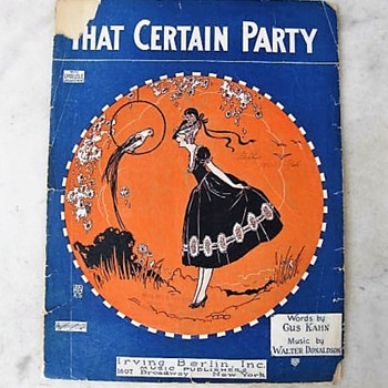 """""""That Certain Party""""  sheet music by Walter Donaldson & Gus Kahn"""