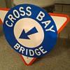 Cross Bay Bridge shield sign