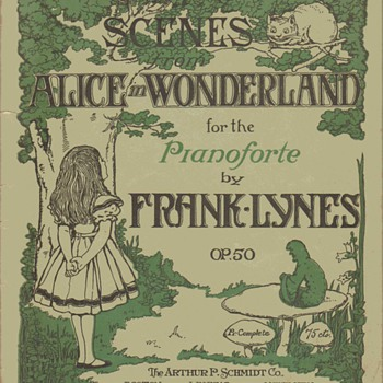 Sheet music folio - Scenes From Alice In Wonderland, 1908 - Music