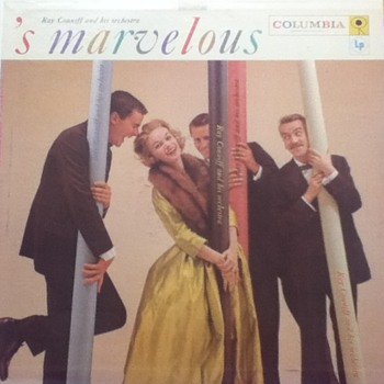 """Ray Conniff and his orchestra: 's marvelous"" Record Album"