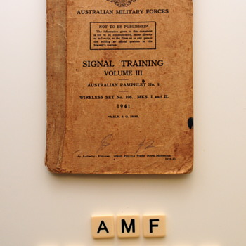 Australian Military Forces -Signal Training Manuel. Vol. III 1941 - Military and Wartime