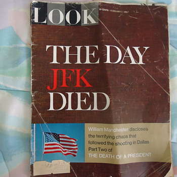1967 LOOK MAG. THE DAY JFK DIED. - Paper
