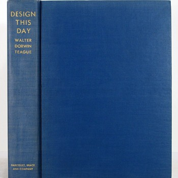 """Design This Day"" by Walter Dorwin Teague, 1940 - Books"