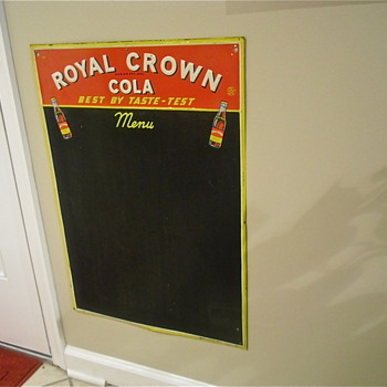 40s to early 50s Royal Crown Menu chalkboard and Thermometer