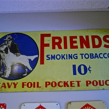 Friends Tobacco Sign - Advertising