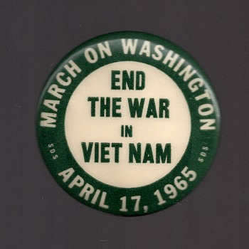 1st National S.D.S. March End The War Protest pinback
