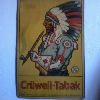 Indian Smoking Pipe, Metal Sign, Cruwell-Tabak - Tobacciana