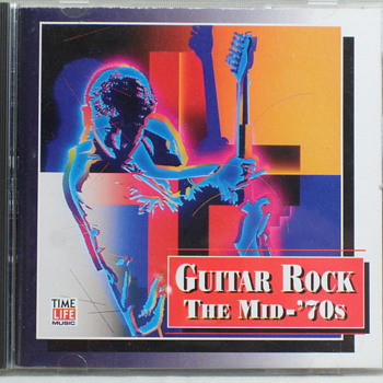 Guitar Rock * The Mid '70s ~ TIME LIFE ~ 1994