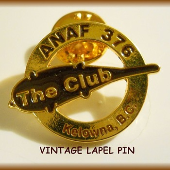 "LAPEL PIN -- "" ANAF 376 ( The Club ) Kelowna """