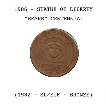 "1986 - ""Sears"" Statue of Liberty Token"