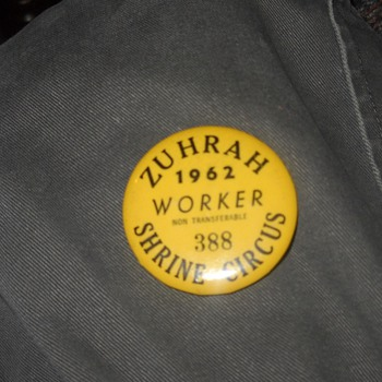 1962 Zuhrah Shrine Circus worker button - Advertising