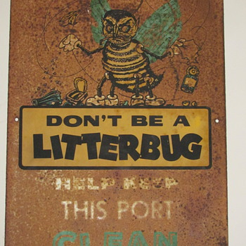 Don't Litter!  Tin Sign from the 50's  - Signs