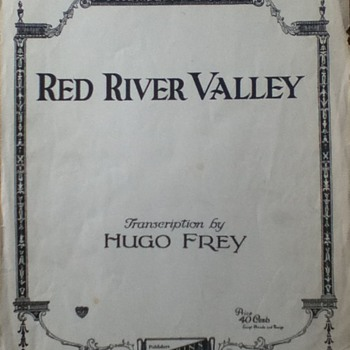 """Red River Valley"" and ""If Love Were All"" Sheet Music"
