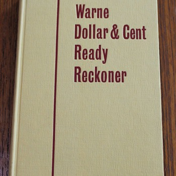 Warne Dollar and Cent Ready Reckoner