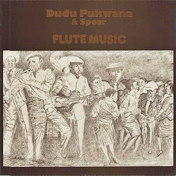 Dudu Pukwana & Spear Vinyl Record - Flute Music Album - 1975 UK 7-track LP - Very Scarce Virgin/Caroline Label. - Records