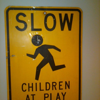 """Slow-Children at Play"" sign - Signs"