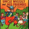 MY UNCLE WIGGILY & HIS FRIENDS !! QUITE A GOOD COLLECTIBLE NOW.