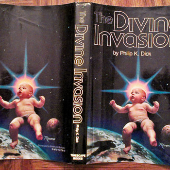 The Divine Invasion (VALIS trilogy book 2)