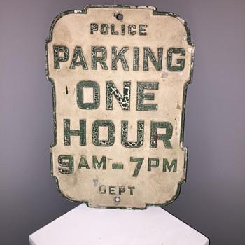 Cast aluminum One Hour Parking sign