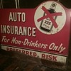 Preffered Risk Insurance Company flanged sign Auto Insurance For Non-Drinkers