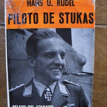 PILOTO DE STUKAS..SIGNED BY HAN'S U RUDEL - Books