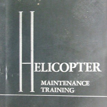 1957 Air Force Helicopter Maintenance Training Manual - Military and Wartime
