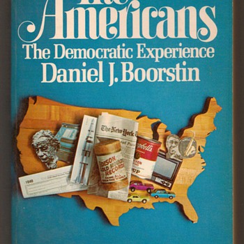 1974 - The Americans - The Democratic Experience - Books
