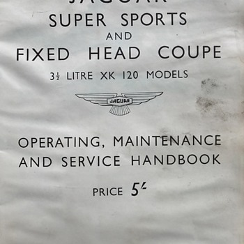 Jaguar 1951-53 Fixed Head Coupe/Super Sports XK-120 Service Handbook - Classic Cars