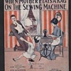 "HAPPY MOTHER'S DAY!  ""WHEN MOTHER PLAYS A RAG ON THE SEWING MACHINE"" c 1912"
