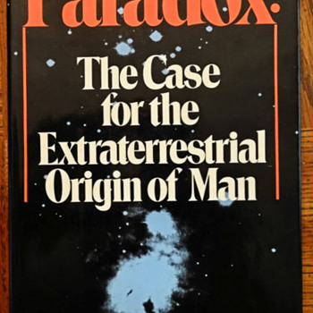 Paradox: The Case for the Extraterrestrial Origin of Man - Books