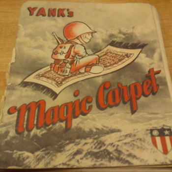 Yanks Magic Carpet  Military souvenir