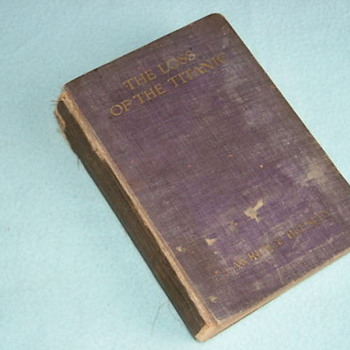 The Loss of the Titanic by Lawrence Beesley - 1st Edition 1912