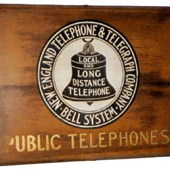 New England Telephone &amp; Telegraph Company Public Telephones Wooden Sign