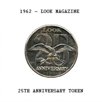 LOOK Magazine 25th Anniversary Token - Paper