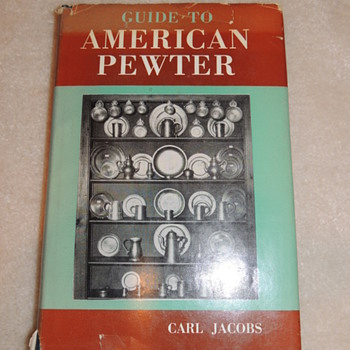 Guide to American Pewter by Carl Jacobs - Books