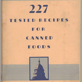 1952 - 227 Tested Recipes for Canned Foods - Books