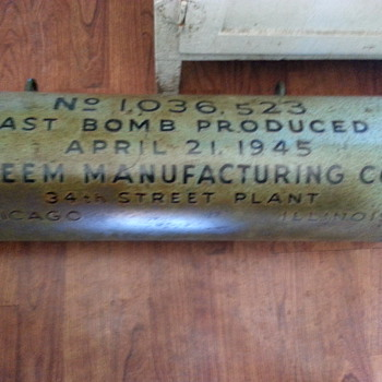 "WWII practice bomb, dated and ""Last bomb produced"" garage sale find!"