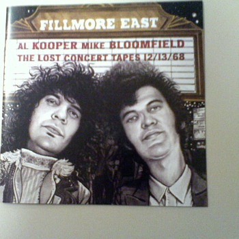 Fillmore East: Lost Tapes 12/13/68   Al Kooper Mike Bloomfield